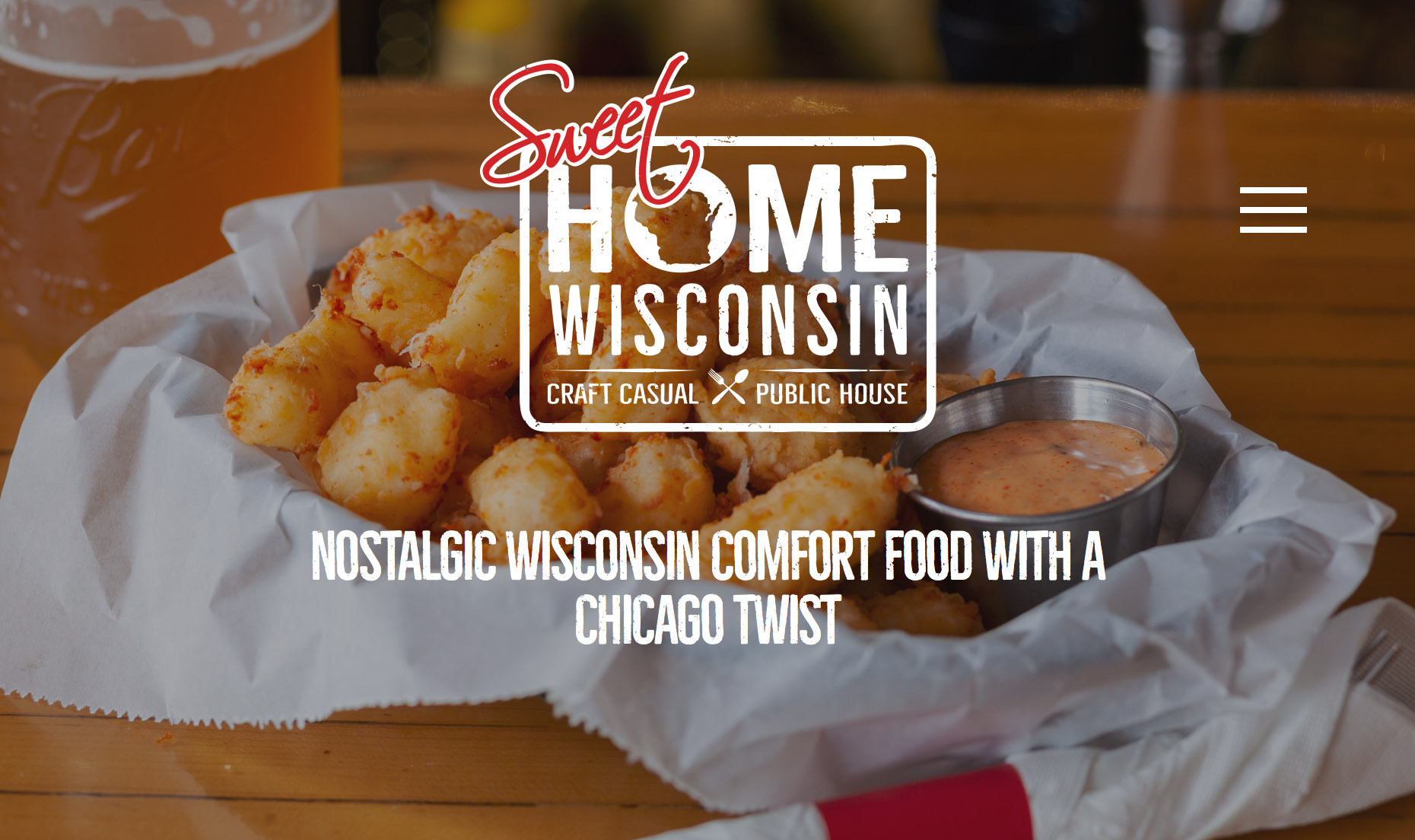 Sweet Home Wisconsin • Comfort Food • Craft Casual • Public